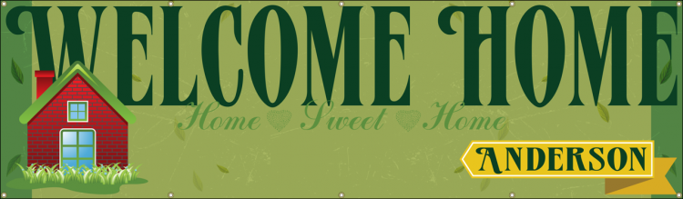 Welcome Home Vinyl Banner with Grass and Home Design