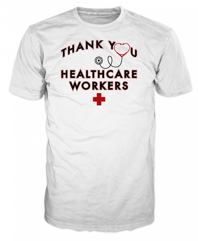 Thank you healthcare workers white t-shirt