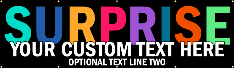 Surprise Event Vinyl Banner with Colorful Block Test on Black Background